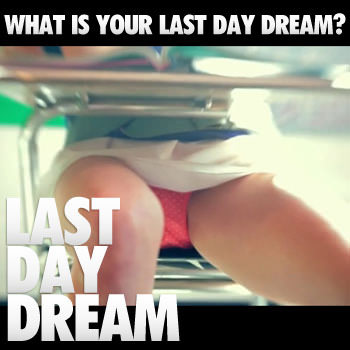 lastdaydream