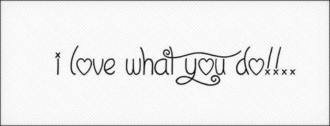 i-love-what-you-do-_thumb(2)