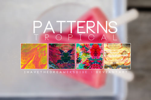 tropical____pat_by_ihavethedreamersdise-d6mfbtw