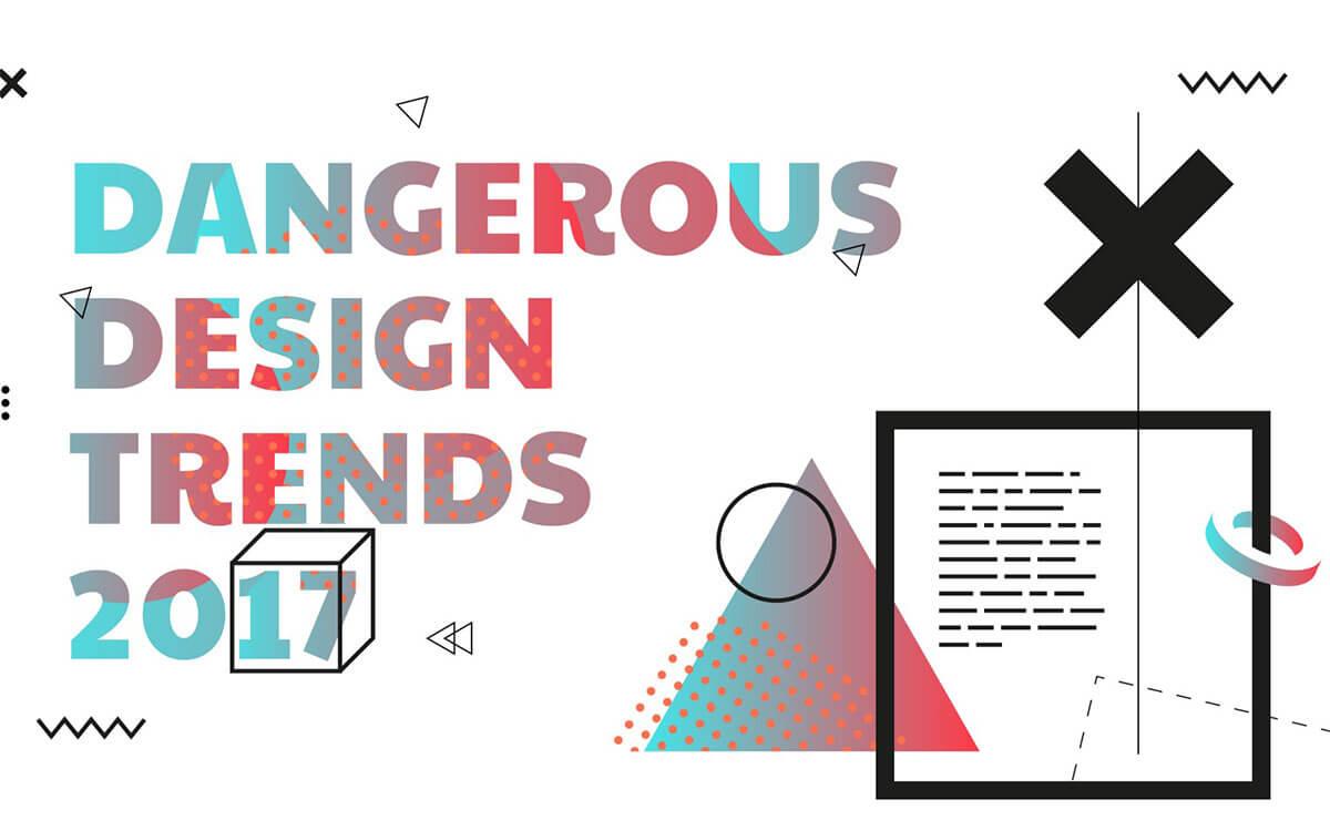 dangerous-design-trends-2017-1